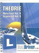 Cover-Bild zu BoatDriver Swiss. Theorie Motorboot Kat. A, Segelschiff Kat. D von Frederiksen, Niels