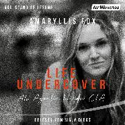 Cover-Bild zu Life Undercover (Audio Download) von Fox, Amaryllis
