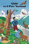 Cover-Bild zu Globi en il Parc Naziunal von Heinzer, Peter