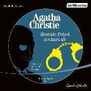 Cover-Bild zu Hercule Poirot rechnet ab (Audio Download) von Christie, Agatha