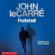 Cover-Bild zu Federball (Audio Download) von Carré, John le