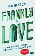 Cover-Bild zu Frankly in Love (eBook) von Yoon, David
