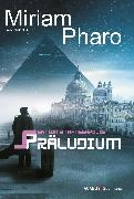 Cover-Bild zu Pharo, Miriam: Sektion 3<pipe>Hanseapolis - Präludium (eBook)