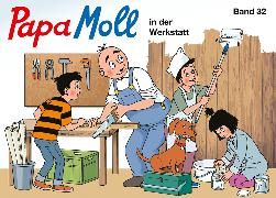 Cover-Bild zu Papa Moll in der Werkstatt von Lendenmann, Jürg