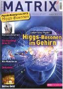 Cover-Bild zu Physik-Nobelpreis 2013: Higgs-Bosonen im Gehirn. Gefährliche Physik?