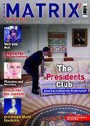 Cover-Bild zu Bludorf, Franz (Beitr.): The Presidents Club. Amerikas exklusivste Bruderschaft