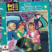 Cover-Bild zu Die drei !!! 64: Der Graffiti-Code von Vogel, Kirsten