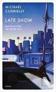 Cover-Bild zu Late Show von Connelly, Michael
