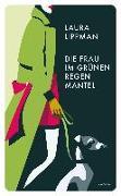 Cover-Bild zu Die Frau im grünen Regenmantel von Lippman, Laura