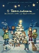 Cover-Bild zu O Tannenbaum: Die schönsten Lieder zur Weihnachtszeit von Härtling, Sophie (Hrsg.)