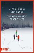 Cover-Bild zu Die Weihnachtsgeschwister von Hennig von Lange, Alexa