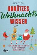 Cover-Bild zu Unnützes Weihnachtswissen von Preißler, Doris