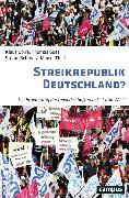 Cover-Bild zu Thiel, Marcel: Streikrepublik Deutschland? (eBook)