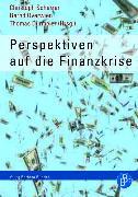 Cover-Bild zu Scherrer, Christoph (Hrsg.): Perspektiven auf die Finanzkrise (eBook)