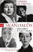 Cover-Bild zu Skandalös von De Stefano, Cristina