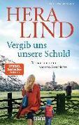 Cover-Bild zu Vergib uns unsere Schuld von Lind, Hera