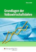 Cover-Bild zu Grundlagen der Volkswirtschaftslehre von Howe, Michael