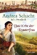 Cover-Bild zu Das Erbe der Kräuterfrau von Schacht, Andrea