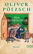 Cover-Bild zu Der Lehrmeister von Pötzsch, Oliver
