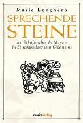 Cover-Bild zu Sprechende Steine von Longhena, Maria