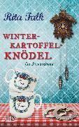 Cover-Bild zu Winterkartoffelknödel (eBook) von Falk, Rita