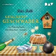 Cover-Bild zu Guglhupfgeschwader (Audio Download) von Falk, Rita