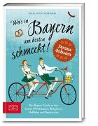 Cover-Bild zu Wo's in Bayern am besten schmeckt! von Mutschelknaus, Katja