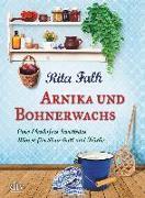 Cover-Bild zu Arnika und Bohnerwachs von Falk, Rita