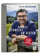Cover-Bild zu Einfach. Gut. Bachmeier. Heimat schmeckt am besten von Bachmeier, Hans Jörg