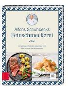 Cover-Bild zu Schuhbecks Feinschmeckerei von Schuhbeck, Alfons