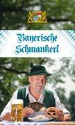 Cover-Bild zu Bayerische Schmankerl von Obermayer, Annemarie