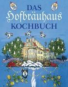 Cover-Bild zu Das Hofbräuhaus-Kochbuch