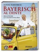Cover-Bild zu Bayerisch al dente von Schuhbeck, Alfons