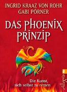Cover-Bild zu Das Phönix-Prinzip von Kraaz von Rohr, Ingrid