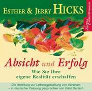 Cover-Bild zu Absicht und Erfolg von Hicks, Esther & Jerry