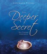 Cover-Bild zu The Deeper Secret von Postma, Annemarie