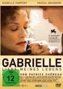 Cover-Bild zu Gabrielle - Liebe meines Lebens von Chéreau, Patrice