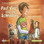 Cover-Bild zu Paul Vier und die Schröders - Das Hörspiel (Audio Download) von Steinhöfel, Andreas