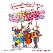 Cover-Bild zu Wunderkindreise (Audio Download) von Boese, Cornelia