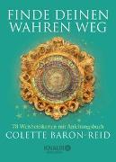 Cover-Bild zu Finde deinen wahren Weg von Baron-Reid, Colette