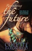 Cover-Bild zu The Path to Recovering Intuition (eBook) von Baron-Reid, Colette