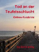 Cover-Bild zu Tod an der Teufelsschlucht (eBook) von Schikorsky, Isa