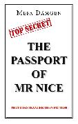 Cover-Bild zu The Passport of Mr Nice (eBook) von Dämgen, Mefa