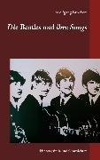 Cover-Bild zu Die Beatles und ihre Songs (eBook) von Brockers, Wolfgang