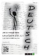 Cover-Bild zu Bulitta, Erich: Grundlagen Deutsch: Tipps zum Aufsatzschreiben (eBook)