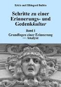 Cover-Bild zu Bulitta, Erich: Schritte zu einer Erinnerungs- und Gedenkkultur (eBook)