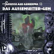 Cover-Bild zu Rahlmeyer, Dane: Grüsse aus Gehenna - Teil 4: Das Aussenseiter-Gen (Audio Download)