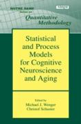 Cover-Bild zu Wenger, Michael J. (Hrsg.): Statistical and Process Models for Cognitive Neuroscience and Aging (eBook)