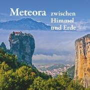 Cover-Bild zu Mitrovic, Michael: Meteora - zwischen Himmel und Erde (eBook)