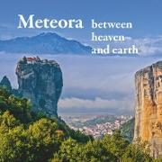 Cover-Bild zu Mitrovic, Michael: Meteora - between heaven and earth (eBook)